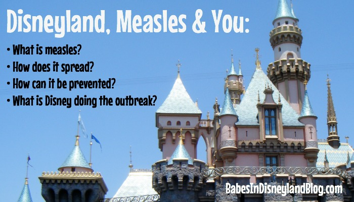Disneyland Measles And You What Parents Need To Know