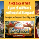 A look back at 1993 at Disneyland Park