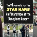 The number one reason to run the Star Wars half marathon at the Disneyland Resort