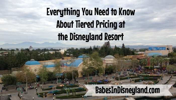 Everything You Need to Know About Tiered Pricing at The Disneyland Resort