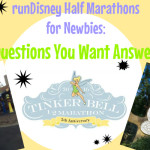 runDisney Half Marathons for Newbies: The Questions You Want Answers To!